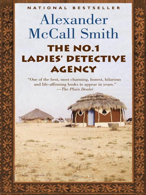 Title details for The No. 1 Ladies' Detective Agency by Alexander McCall Smith - Available